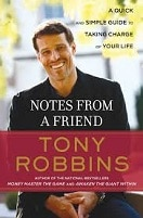 notes from a friend Anthony Robbins